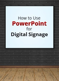 How to Use PowerPoint for Digital Signage Course