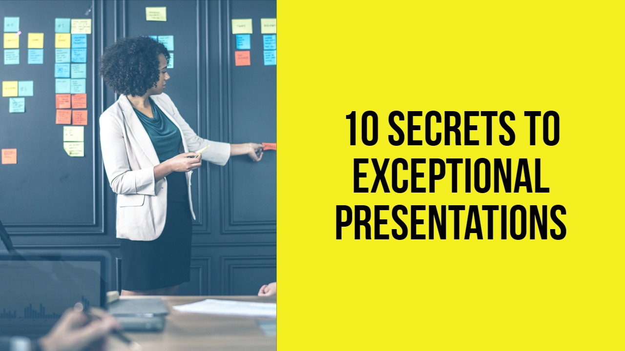 Free Video: 10 Secrets to Exceptional Presentations
