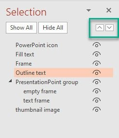 reorder shapes by using the buttons on the powerpoint selection pane