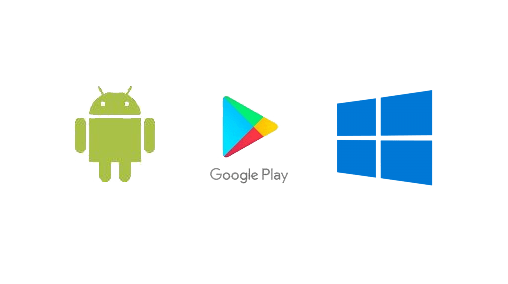 Windows or Android