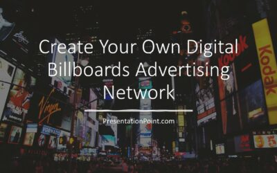 How to Create a Digital Billboards Advertising Network