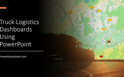 Truck Logistics Dashboard Using PowerPoint